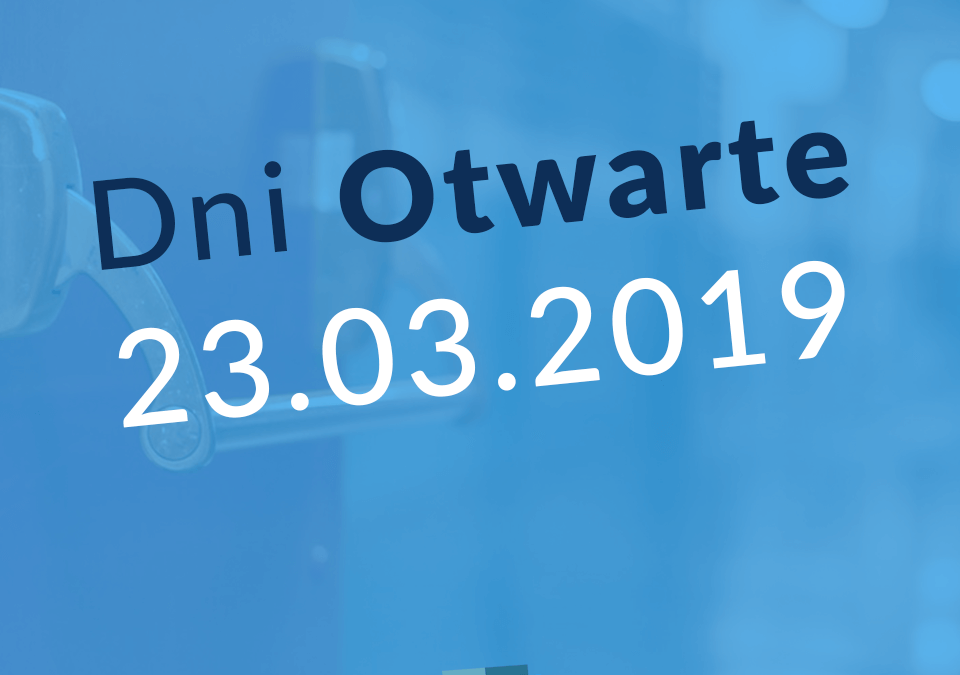 Dni Otwarte już 23.03!