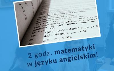 Dodatkowe 2 godz. matematyki po… angielsku!