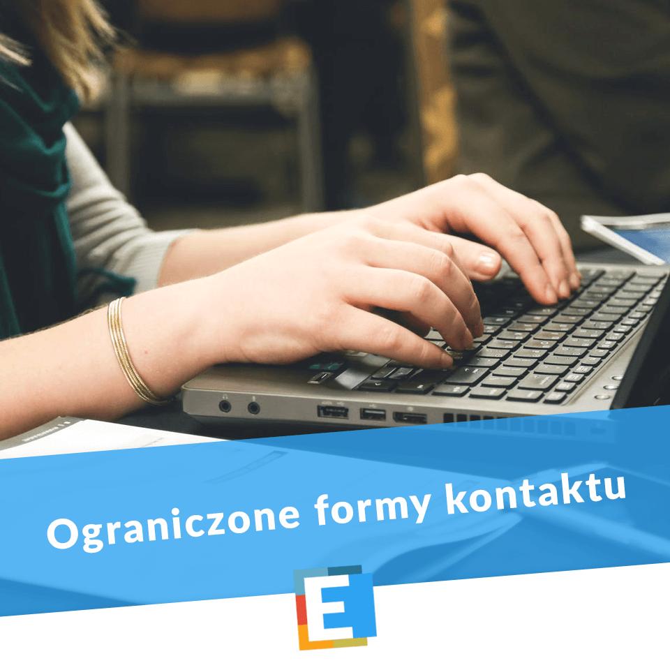 Ograniczone formy kontaktu - Szkoła Podstawowa Edukacja Wrocław