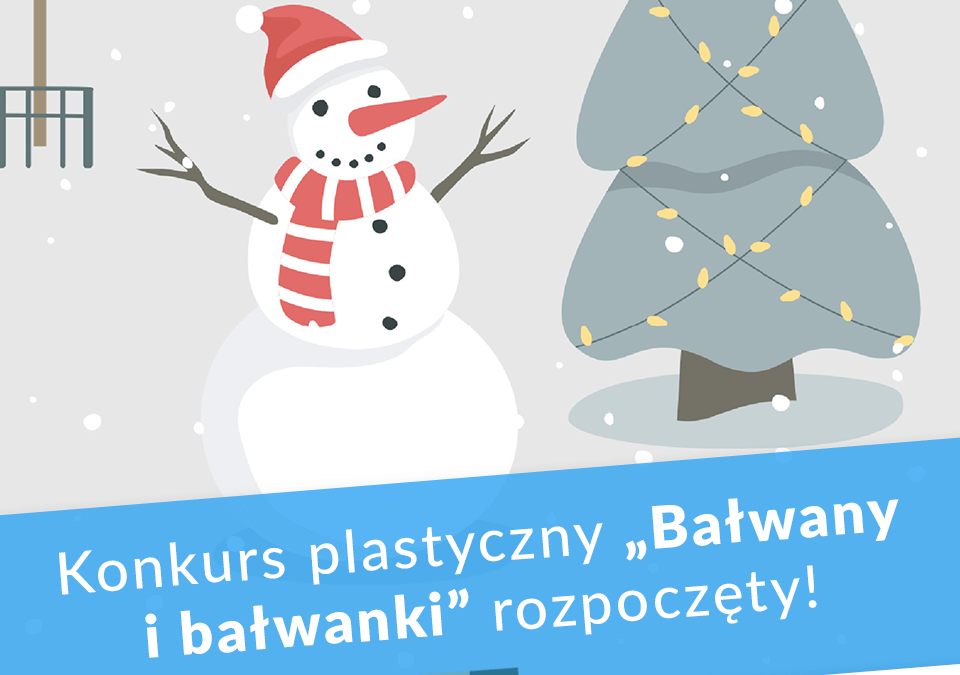 """Konkurs plastyczny """"Bałwany i bałwanki"""" – głosowanie"""