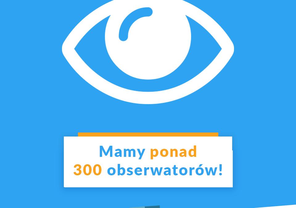 Ponad 300 obserwatorów na Facebooku!